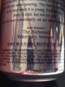 """You have to love the fact that the can says """"Don't be a D-Bag, Recycle this can!"""""""